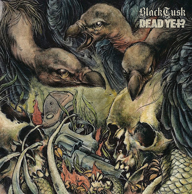 Black Tusk / Dead Yet? split