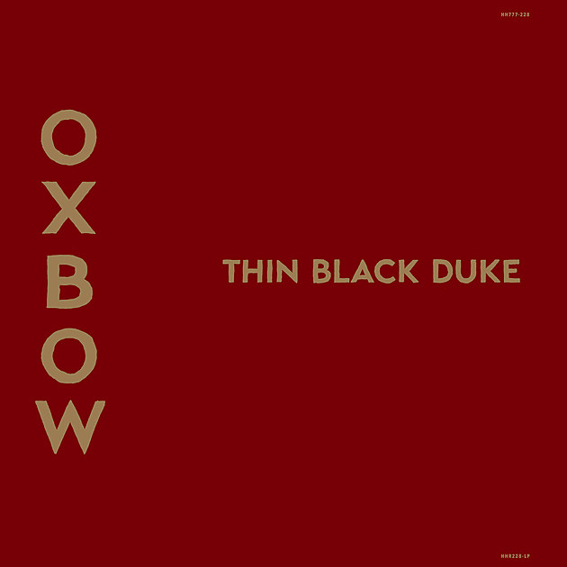 oxbow_thinblackduke