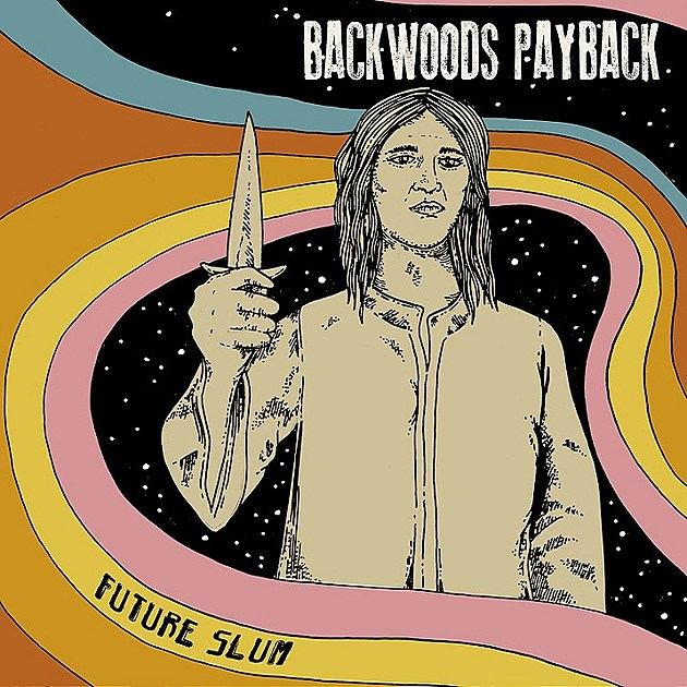 backwoods-payback-future-slum