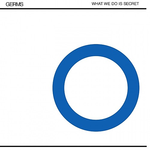 The Germs What We Do Is Secret