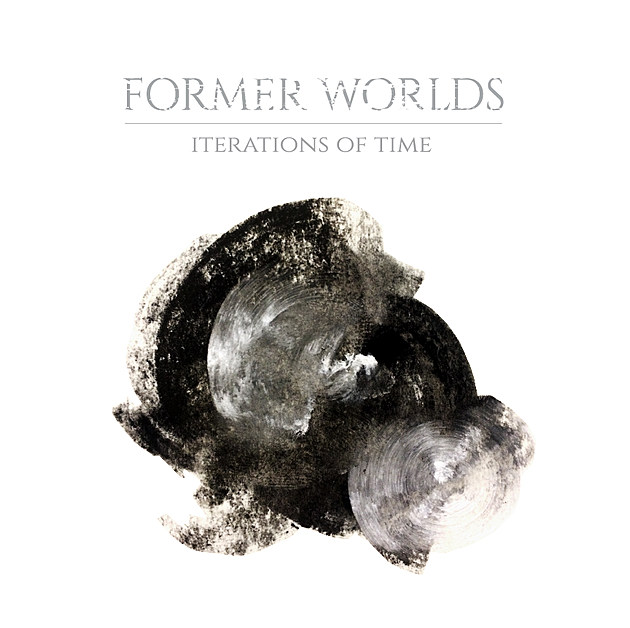 Former Worlds - Iteration of Time Album Art