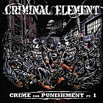 Criminal Element – Crime and Punishment Pt. 1