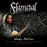 Flametal – Heavy Mellow
