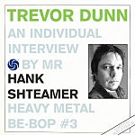 Heavy Metal Be-Bop #3: Interview with Trevor Dunn