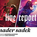 Live Report: Nader Sadek: In the Living Flesh