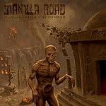 Manilla Road – Playground of the Damned