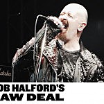 Rob Halford's Raw Deal