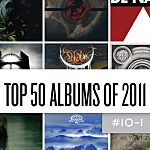 Top 50 Metal Albums of 2011, 10 to 1