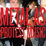 Metal as Protest Music
