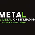 Meta-metal and Metal Cheerleading
