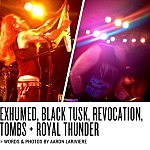 Live Report: Relapse Showcase: Exhumed, Black Tusk, Revocation, Tombs, Royal Thunder