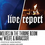 Live Report: WITTR, Chelsea Wolfe, Harassor at Echoplex