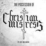 The Possession of Christian Mistress