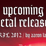 Upcoming metal releases: April 2012