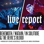 Live Report: The Decibel Tour: Behemoth, Watain, The Devil's Blood, In Solitude, Evoken