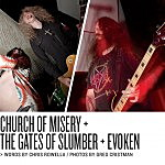 Live Report: Church Of Misery/The Gates Of Slumber/Evoken