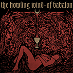 "IO Exclusive Album Stream: The Howling Wind's ""Of Babalon"""