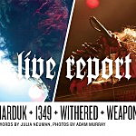 Live Report: Marduk, 1349, Withered, and Weapon in L.A.