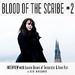 Blood of the Scribe #2: Louise Brown of Terrorizer and Iron Fist