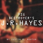 Interview: Pig Destroyer's J.R. Hayes