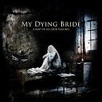 My Dying Bride – A Map Of All Our Failures