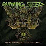 "Song Premiere: Ramming Speed – ""Doomed To Destroy, Destined To Die"""