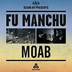 Full stream: Fu Manchu & Moab — Scion AV Split 7″