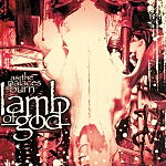 """Remastered and Reviewed: Lamb of God's """"As the Palaces Burn"""""""