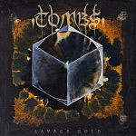 "Tombs' Mike Hill and ""Savage Gold"""