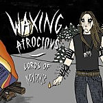 Waxing Atrocious: Lords of Nonsense